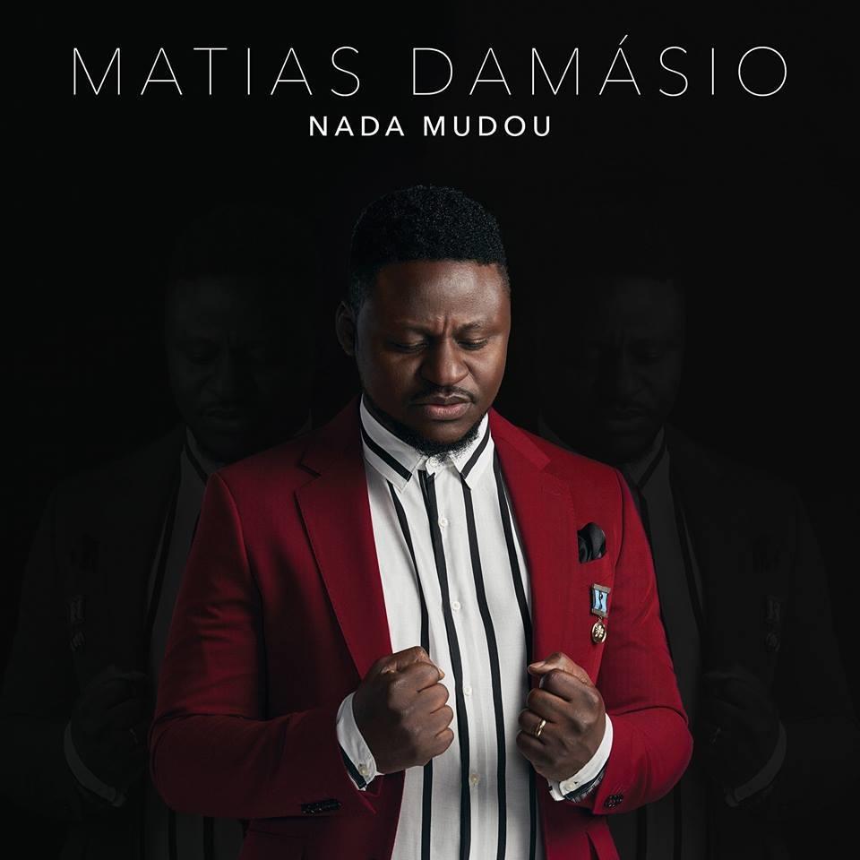 Post Malone Better Now Baixar Mp3: Matias Damásio - Nada Mudou (2018) [Download]