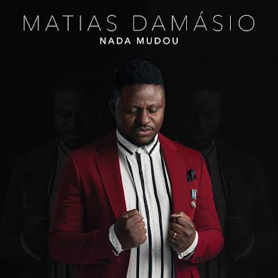 Baixar Matias Damásio - Nada Mudou (2018) [Download]
