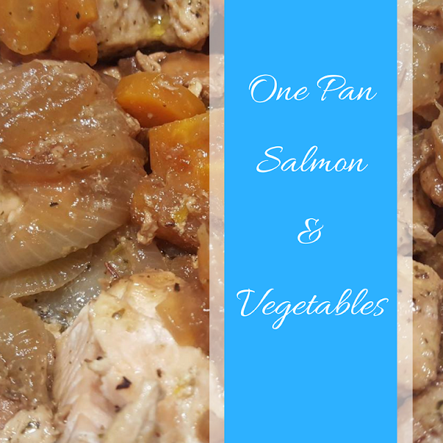 One Pan Salmon & Vegetables recipe