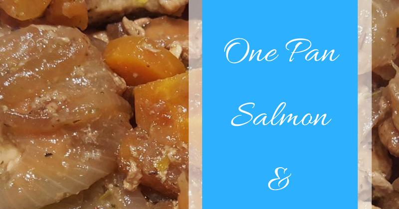 One Pan Salmon & Vegetables  Keeping it Real
