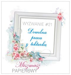 http://sklepmiszmaszpapierowy.blogspot.com/2017/08/wyzwanie-21-dowolna-praca-z-tekturka.html
