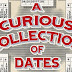 Episode 95: A Curious Collection of Dates