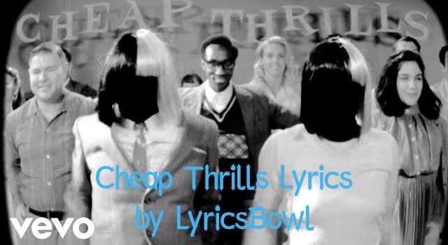 Sia Cheap Thrills Lyrics | LyricsBowl