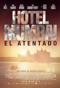 Hotel Mumbai: El Atentado / Hotel Bombay