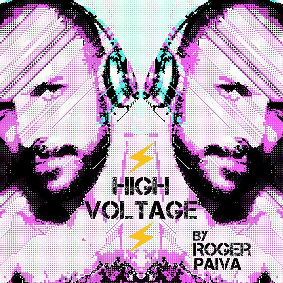 DJ Roger Paiva - HIGH VOLTAGE