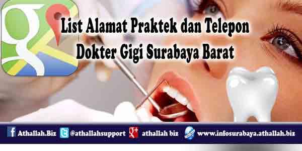 List alamat praktek dengan disertai nomer telepon dokter gigi surabaya barat sehingga memudahkan anda untuk membuat janji temu sebelum berkunjung.