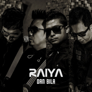 Raiya - Dan Bila