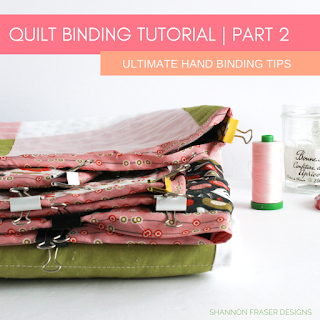 Quilt Binding Tutorial Part 2: Ultimate Hand Binding Tips by Shannon Fraser Designs
