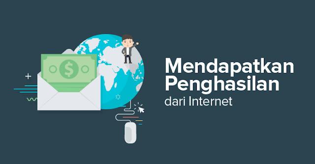 Mendapatkan Uang dari Internet