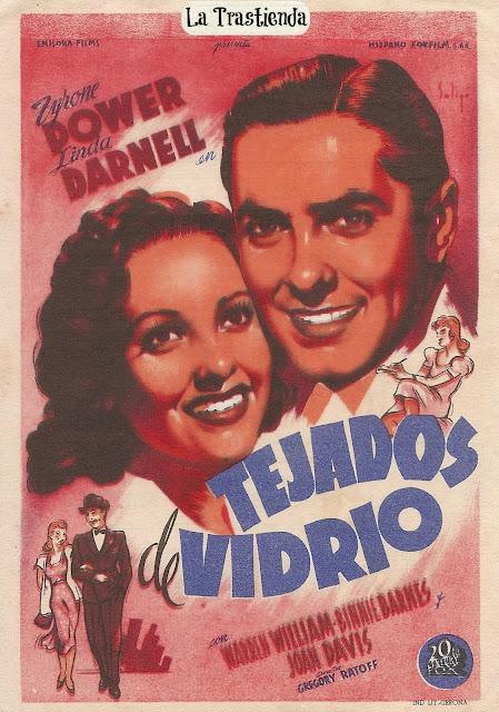 Programa de Cine - Tejados de Vidrio - Tyrone Power - Linda Darnell