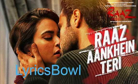 Raaz Aankhein Teri Lyrics - Arijit Singh | LyricsBowl