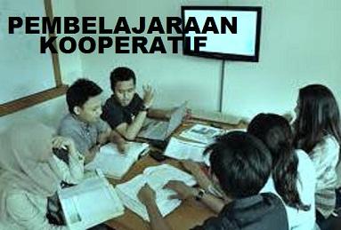 Pengertian Pembelajaran Kooperatif (Cooperatif Learning)