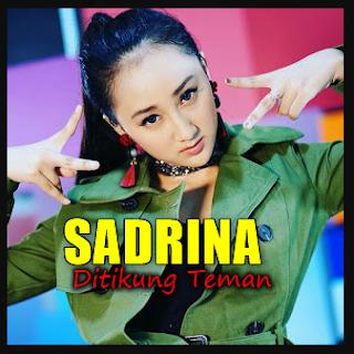 (5.43MB) Lagu Sadrina Ditikung Teman Mp3 Single Terbaru 2018,Sadrina, Dangdut Remix, 2018