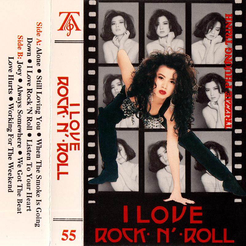 Tape Thúy Anh 55 - Trizzie Phương Trinh - I Love Rock N' Roll (WAV)