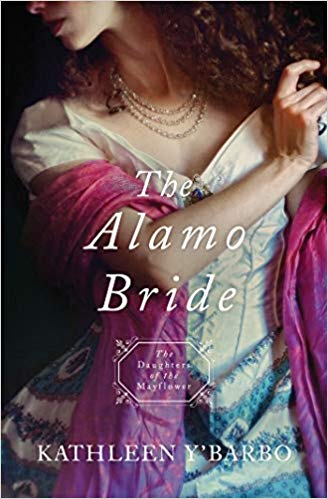 The Alamo Bride (Daughters of the Mayflower #7) by Kathleen Y'Barbo