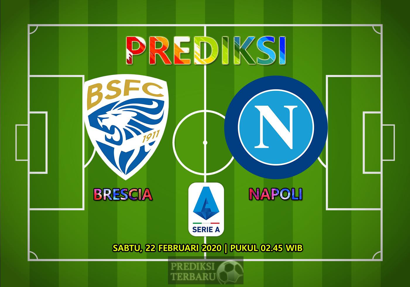 Prediksi Brescia Vs Napoli, Sabtu 22 Februari