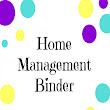 Home Management Binder with FREE PRINTABLES!