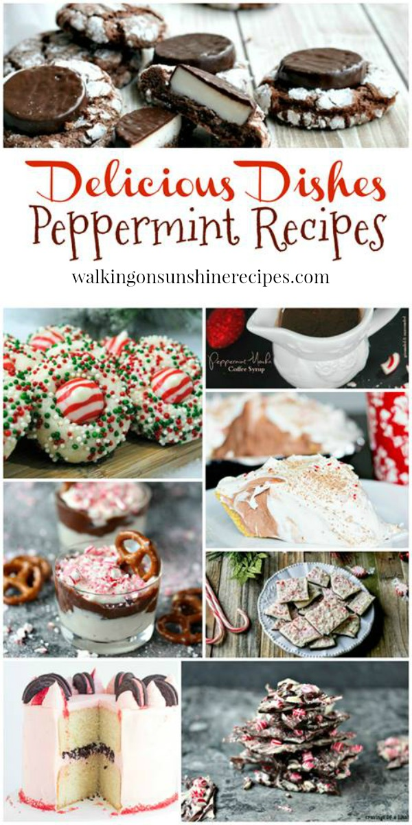 Peppermint Recipes:  Delicious Dishes Desserts and Candies featured on Walking on Sunshine Recipes