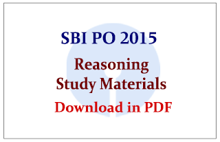 SBI PO Exam 2015- Reasoning Questions Study Materials in PDF