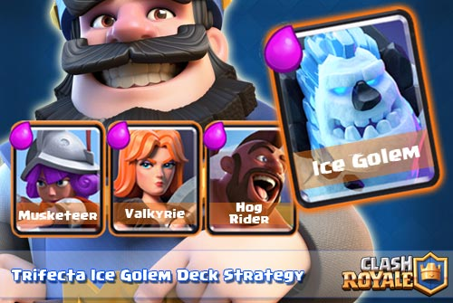 Deck Trifecta Ice Golem Untuk Arena 8 Keatas clash royale