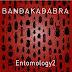 Bandakadabra – Entomology 2 (Felmay, 2018)