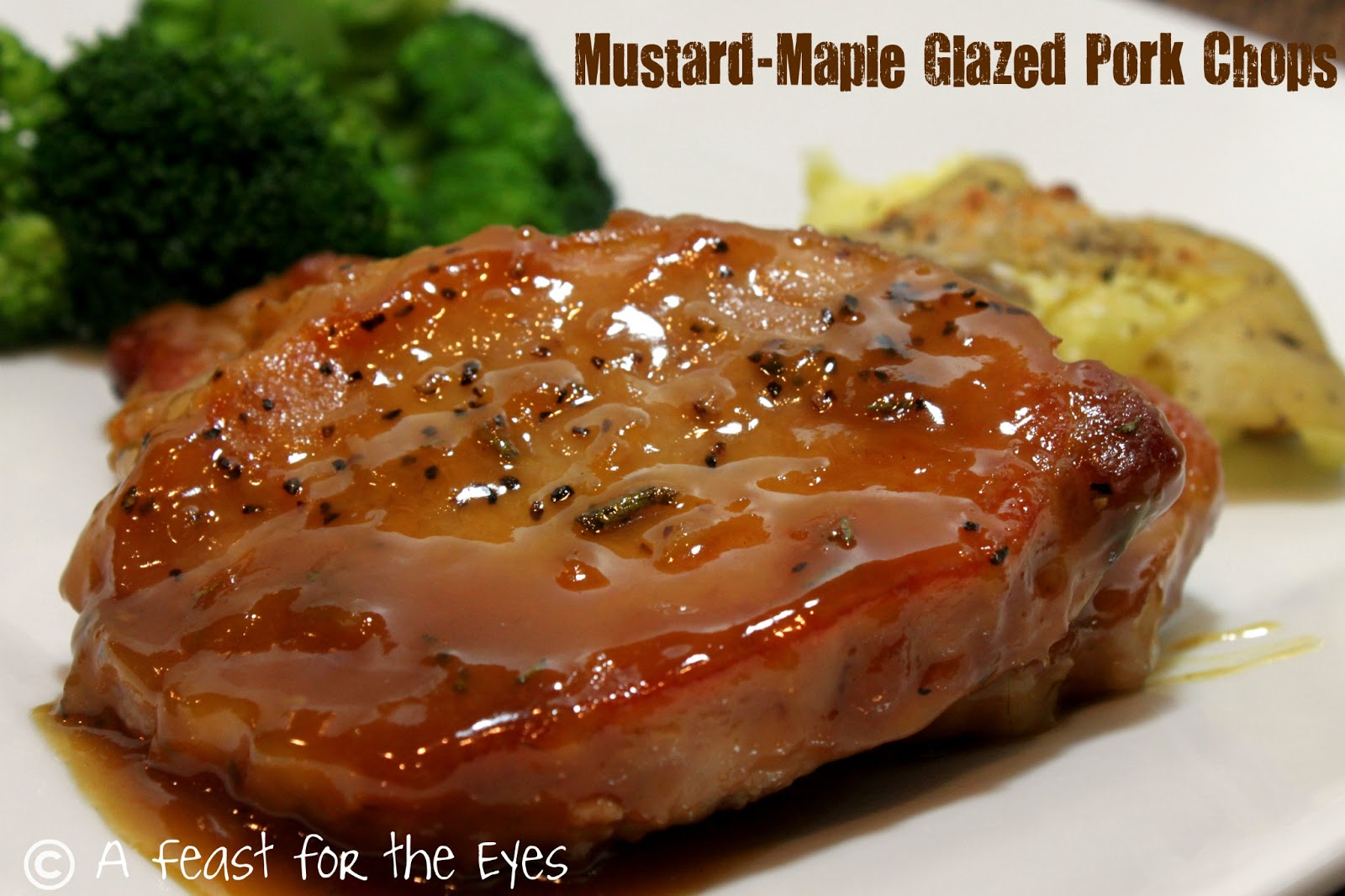 Feast for the Eyes: Mustard-Maple Glazed Pork Chops