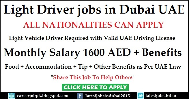 Light Vehicle Driver jobs in Dubai UAE