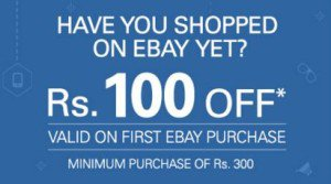 Ebay : Get Rs 100 Off On Purchase Of Rs 300 Or More