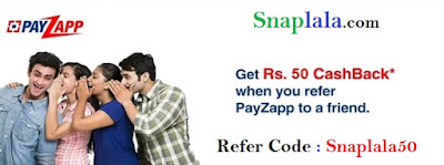 refer and earn, payzapp, both user rs50, cashback offer, snaplala