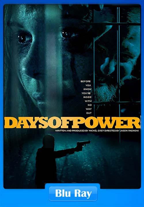 Days Of Power 2018 100MB BRRip HEVC x265 Poster