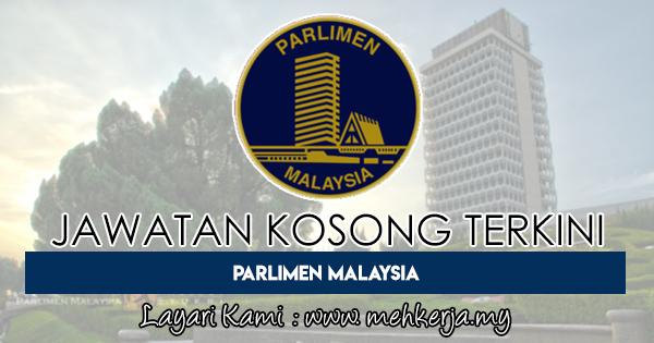 Jawatan Kosong Terkini 2018 di Parlimen Malaysia