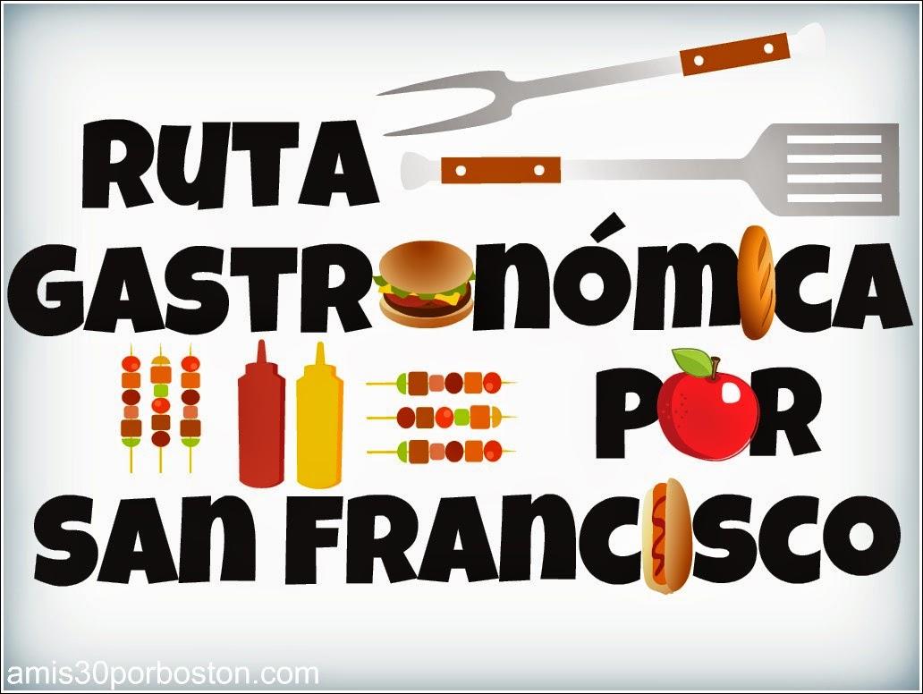 Ruta Gastronómica por San Francisco