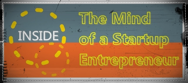 Inside the Mind of a Startup Entrepreneur : image