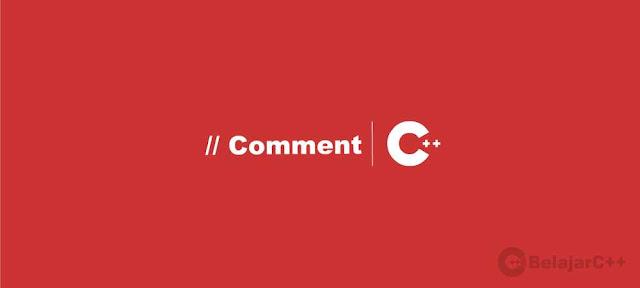 Pengertian dan Contoh Penggunaan Komentar C++ - belajar C++