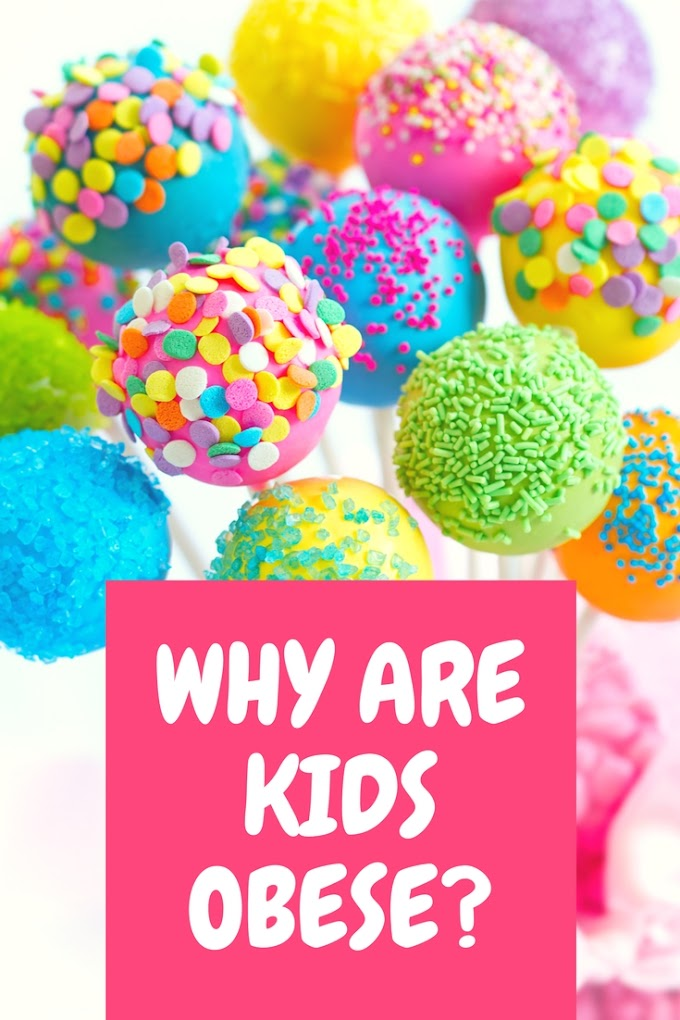 Why Are Kids Obese?