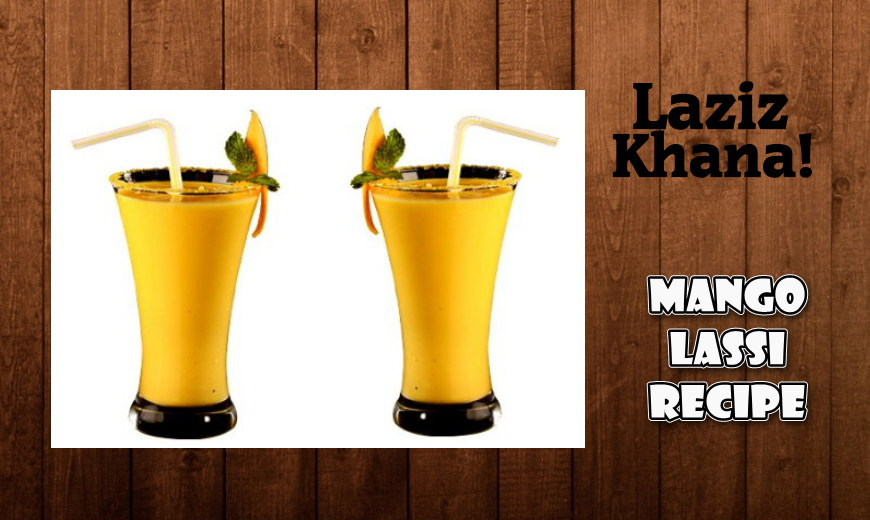 Mango Lassi Recipe in Roman English - Mango Lassi Banane ka Tarika