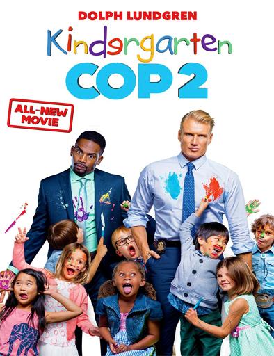 Ver Poli de guardería 2 (Kindergarten Cop 2) (2016) Online