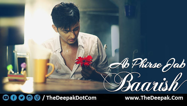 Ab Phirse Jab Baarish Chords, Hindi song by Darshan Raval