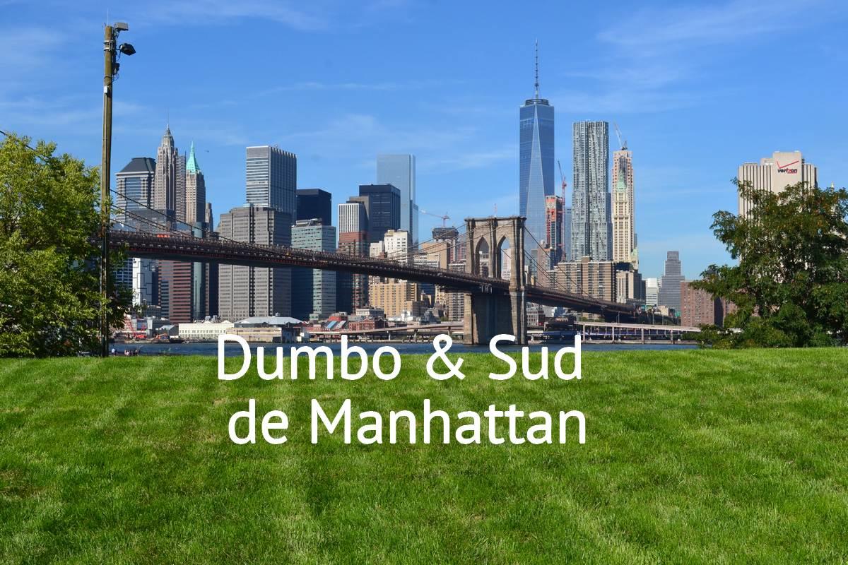 Balade de Dumbo au Sud de Manhattan