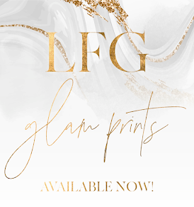 LFG Glam Prints has officially launched. Get a sneak peek of the new collections and a FREE print!