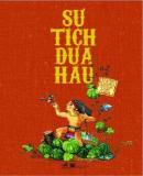 Sự Tích Dưa Hấu - Truyện Cổ Tích Việt Nam - Nhiều Tác Giả