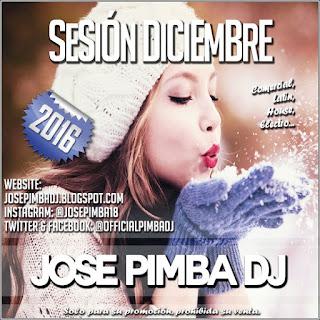 Jose Pimba Dj - Sesión Diciembre 2016