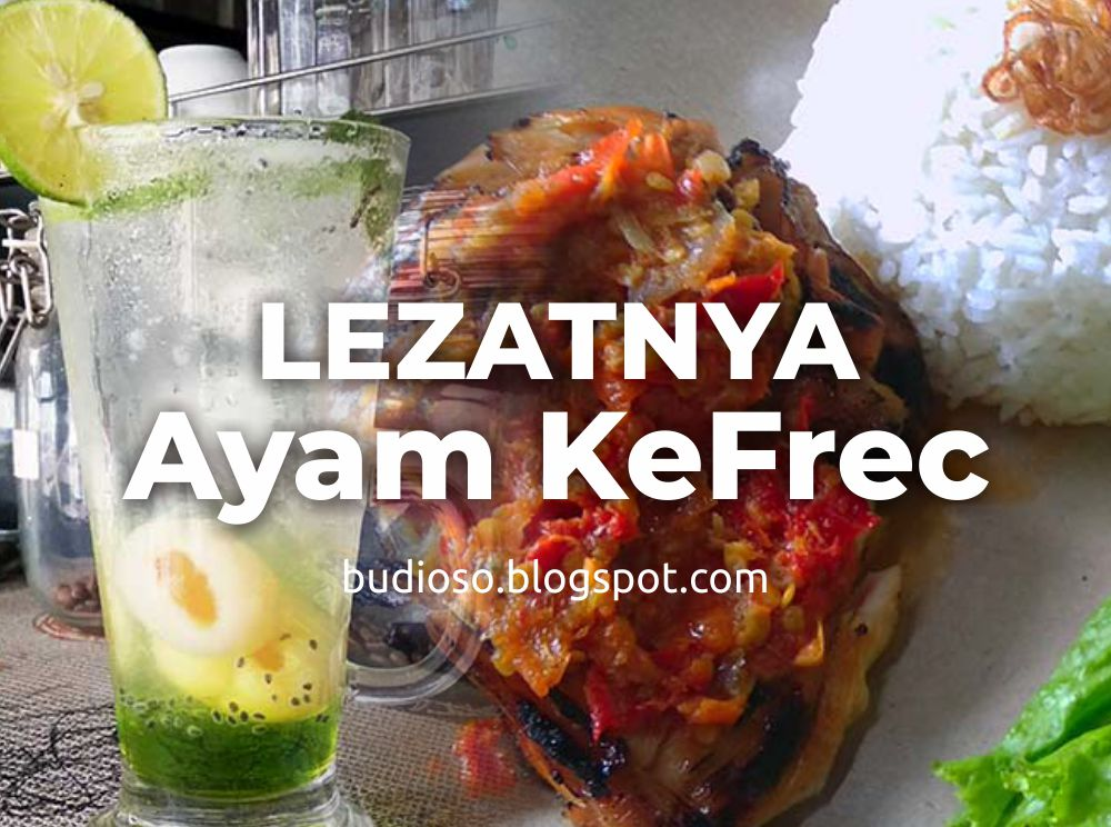 AYAM KEFREC - Kuliner Depok - Ayam KeFrec Depok KeFrec Coffee Shop Depok