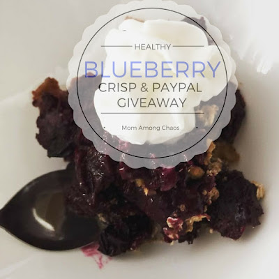 Blueberry crisp, healthy, giveaway, giveaways, Paypal, $25, cash, recipe, food, foods