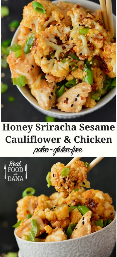 HONEY SRIRACHA SESAME CAULIFLOWER & CHICKEN (PALEO, GLUTEN-FREE)