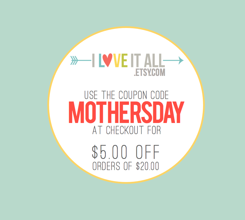 Mother's Day Sale | iloveitall.etsy.com