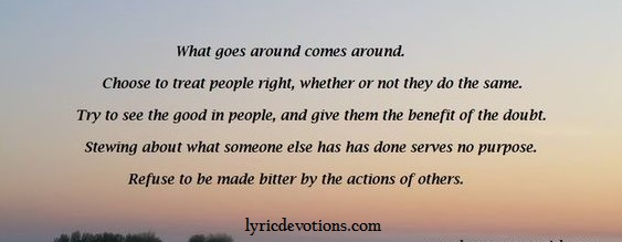 Lyric Devotions What Goes Around Comes Around