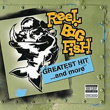 Reel Big Fish Greatest Hits