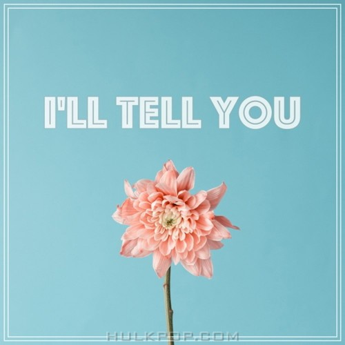 Jun You Hwa, Sung Min Suk – I'll Tell You – Single