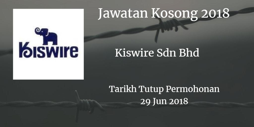 Jawatan Kosong Kiswire Sdn Bhd 29 Jun 2018